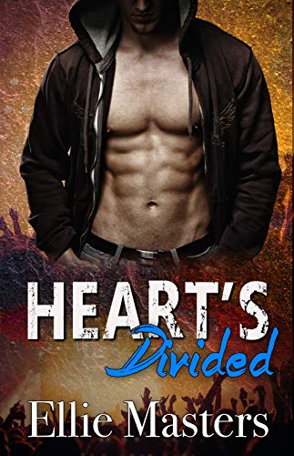 Hearts Divided: a Rock Star Romance (Angel Fire Book 4)