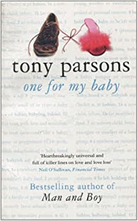 One for my baby par Tony Parsons