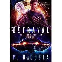 Betrayal (The 1000 Revolution Book 1)