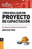 img - for Como Realizar Un Proyecto de Capacitacion (Spanish Edition) book / textbook / text book