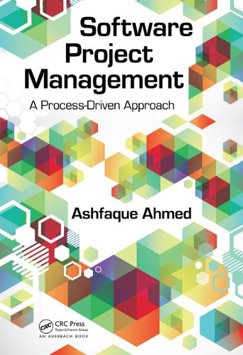 Download Software Project Management: A Process-Driven Approach Pdf