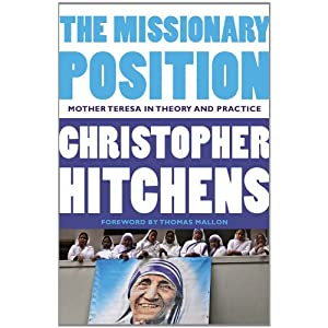The Missionary Position Mother Teresa In Theory And border=