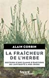 La Fraîcheur de l'herbe: Histoire d'une gamme d'émotions