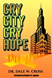 img - for Cry City, Cry Hope book / textbook / text book