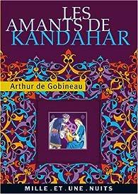 Les Amants de Kandahar par Arthur de Gobineau