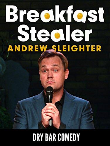 Breakfast Stealer   Andrew Sleighter