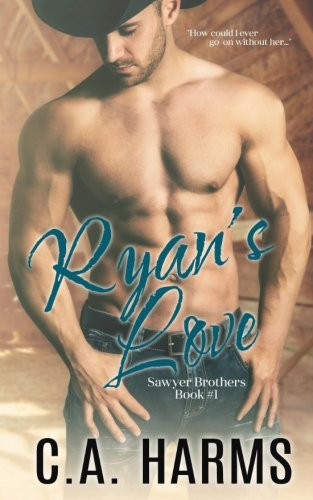 Read Online Ryan's Love (Sawyer Brothers) (Volume 1) ebook