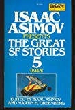 Isaac Asimov Presents the Great Science Fiction Stories, , 0879976047