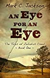 An Eye For An Eye (The Tales of Zebadiah Creed)