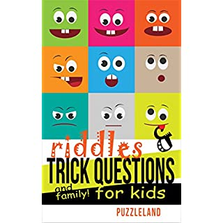 Riddles and Trick Questions For Kids and Family! (Riddles For Kids - Short Brain Teasers - Family Fun)