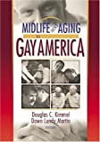img - for Midlife and Aging in Gay America: Proceedings of the SAGE Conference 2000 book / textbook / text book