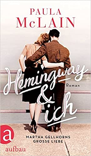Hemingway und ich: Roman: Amazon.de: Paula McLain, Yasemin Dinçer ...