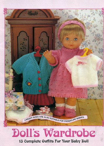 Sirdar Doll's Wardrobe: 13 Complete Outfits For Your Baby Doll (4 Ply and Double Knitting) (244)