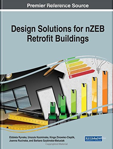 Design Solutions for nZEB Retrofit Buildings (Advances in Civil and Industrial Engineering) by IGI Global