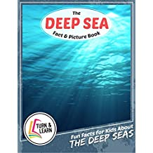 The Deap Sea Fact and Picture Book: Fun Facts for Kids About Deap Seas