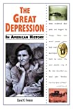 The Great Depression in American History, David K. Fremon, 0894908812