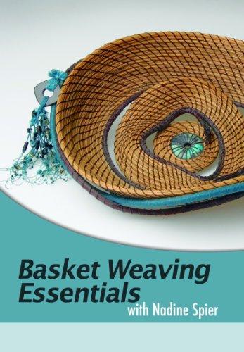 - Basket Weaving Essentials with Nadine Spier