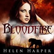 Bloodfire: Blood Destiny, Book 1 | Helen Harper