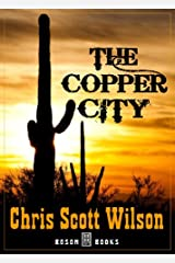 The Copper City Kindle Edition