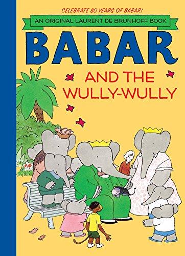 Read Online Babar and the Wully-Wully pdf epub