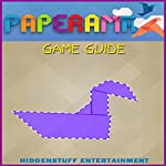 Paperama Game Guide |  HiddenStuff Entertainment