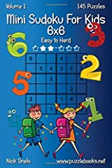 Mini Sudoku For Kids 6x6 - Easy to Hard - Volume 1 - 145 Puzzles Paperback