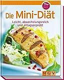 Die Mini-Diät (Minikochbuch): Leicht, abwechslungsreich und alltagserprobt