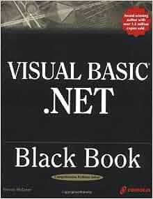 Visual basic. Net black book: steven holzner: 9781576108352.