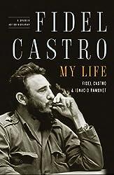 Fidel Castro: My Life: A Spoken Autobiography