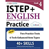 ISTEP+ Test Prep: Grade 4 English Language Arts Literacy (ELA) Practice Workbook and Full-length Online Assessments: Indiana Study Guide