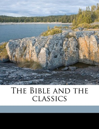The Bible and the classics PDF