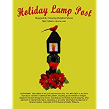 Holiday Lamp Post: Plastic Canvas Pattern