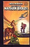 The Return of Nathan Brazil
