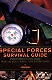 Special Forces Survival Guide, Chris McNab, 1569756724