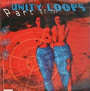 Part of you / Vinyl Maxi Single : Unity Loops: Amazon.es