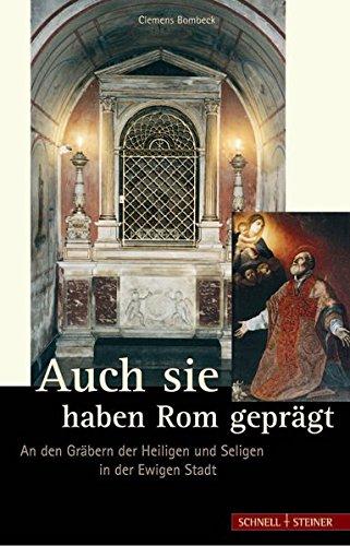 Auch sie haben Rom geprägt