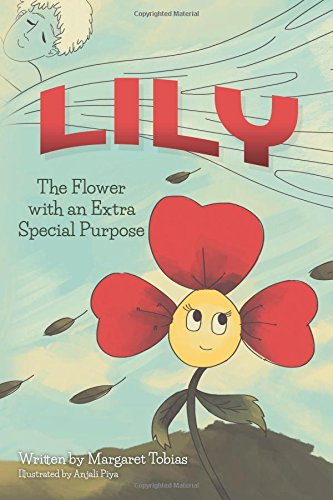 Lily: The Flower with an Extra Special Purpose pdf epub