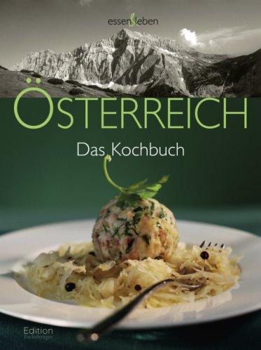 Österreich: Das Kochbuch
