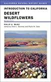 Search : Introduction to California Desert Wildflowers, Revised Edition (California Natural History Guides)