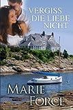 Vergiss die Liebe nicht (Neuengland-Reihe 1) (Volume 1) (German Edition)