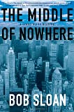 The Middle of Nowhere: A Lenny Bliss Mystery