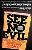 See No Evil, Geoffrey Cowan and Dan Madigan, 0671254111