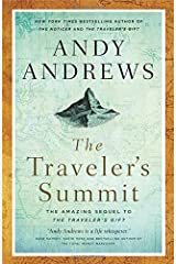 The Traveler's Summit: The Remarkable Sequel to The Traveler's Gift Paperback