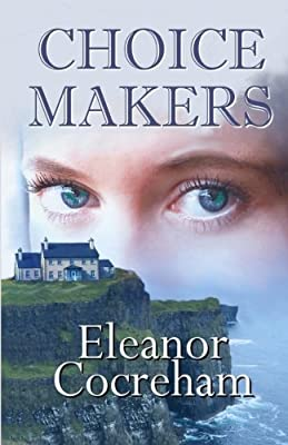 Choice Makers (The Wanamakers) (Volume 1)