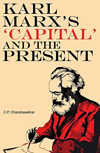 Download Karl Marx's 'Capital' and the Present: Four Essays PDF