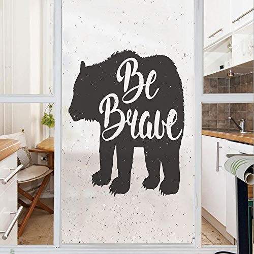 Decorative Window Film,No Glue Frosted Privacy Film,Stained Glass Door Film,Vintage Bear Be Brave Motivational Slogan Handwritten Lettering Courage,for Home & Office,23.6In. by 78.7In Black and White