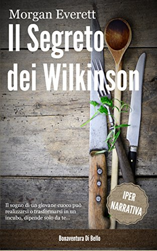 Il Segreto dei Wilkinson (Italian Edition) (Free Book Writing Software)