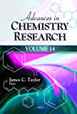 Advances in Chemistry Research, James C. Taylor, 1619423278