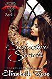 Seductive Secrets (Secrets of the Heart Series Book 2)