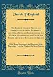The Book of Common Prayer, and Administration of the Sacraments, and Other Rites and Ceremonies of the Church, According to the Use of the United ... With Engravings From the Works of the